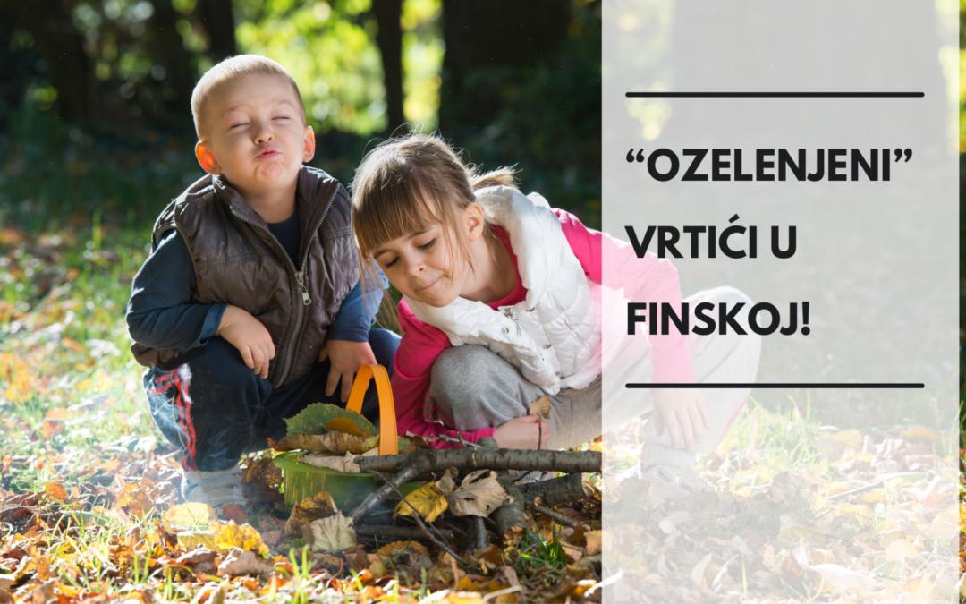 Finski vrtići postavili mini šume u dvorištima, imunitet dece odmah poboljšan